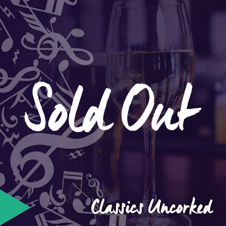 uncorked sold out