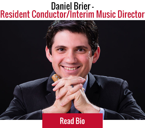 Daniel Brier - Resident Conductor & Acting Music Director